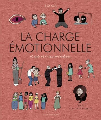 Charge émotionnelle et autres trucs invisibles(La) #03