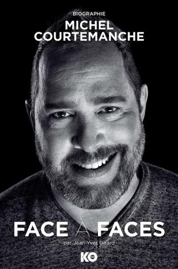 Face à faces : biographie, Michel Courtemanche