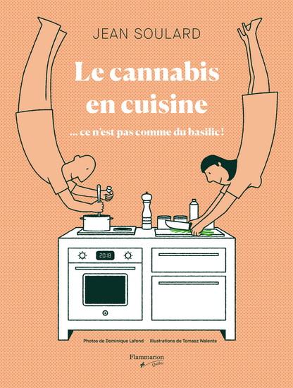 Cannabis en cuisine : ...ce n'est pas comme du basilic !
